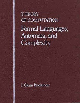 Theory of Computation By Brookshear, J. Glenn